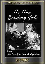 The Greeks Had a Word for Them (aka Three Broadway Girls)