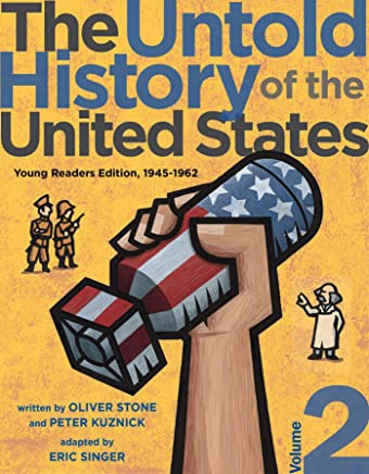 The Untold History of the United States 1945-1962: Young Readers Edition