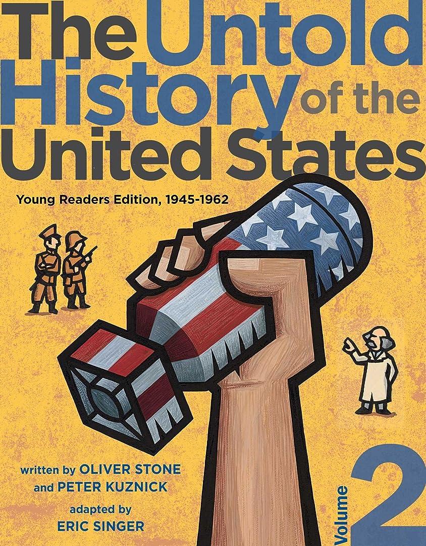 昆虫を見る買い物に行く遺産The Untold History of the United States, Volume 2: Young Readers Edition, 1945-1962 (English Edition)