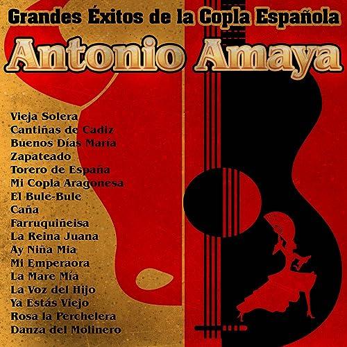 Ay Niña Mia By Antonio Amaya On Amazon Music Amazoncom