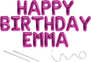 Emma, Happy Birthday Mylar Balloon Banner - Pink - 16 inch Letters. Includes 2 Straws for Inflating, String for Hanging. Air Fill Only- Does Not Float w/Helium. Great Birthday Decoration