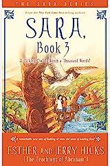 Sara, Book 3 (Sara Book) Kindle Edition