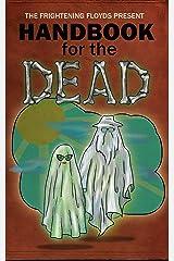 Handbook for the Dead Kindle Edition