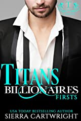 Titans Billionaires: Firsts Kindle Edition