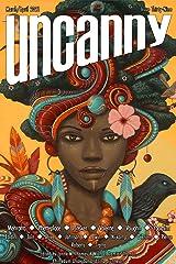Uncanny Magazine Issue 39: March/April 2021 Kindle Edition