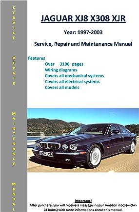 jaguar xj8 xjr x308 from 1997-2003 service repair maintenance manual
