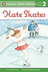 Kate Skates (Penguin Young Readers, Level 2) Kindle Edition