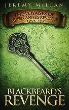 Blackbeard's Revenge: Book 2 of: The Voyages of Queen Anne's Revenge: Volume 2