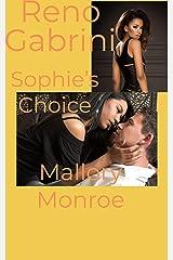 Reno Gabrini: Sophie's Choice Kindle Edition