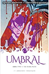 Umbral Vol. 2: The Dark Path Kindle Edition