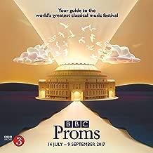 BBC Proms 2017: Festival Guide (BBC Proms Guides)