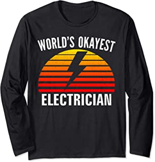 Vintage Retro World's Okayest Electrician Funny Lineman Gift Long Sleeve T-Shirt