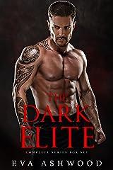 The Dark Elite: Complete Series Box Set Kindle Edition
