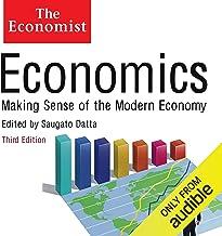 Economics: Making sense of the Modern Economy: The Economist