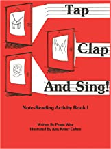 Tap Clap and Sing!, Bk 1: Note-Reading Activity