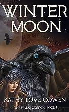 Winter Moon (The Walking Stick Book 3)