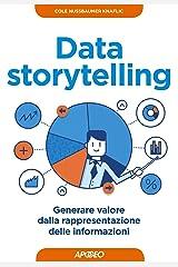 Data storytelling: generare valore dalla rappresentazione delle informazioni (Web marketing Vol. 20) (Italian Edition) Kindle Edition