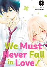 We Must Never Fall in Love! Vol. 3