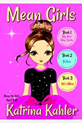 MEAN GIRLS - Part 1: Books 1,2 & 3: Books for Girls aged 9-12 Kindle Edition