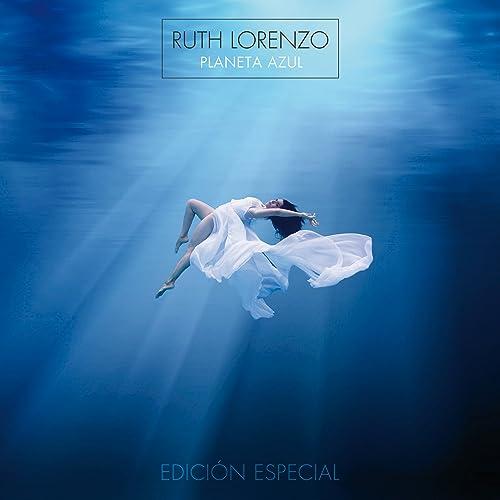 Planeta Azul (Edición Especial) de Ruth Lorenzo en Amazon Music - Amazon.es