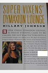 Super Vixens' Dymaxion Lounge Hardcover