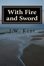 With Fire and Sword (The Legend of Fergus Book 5)
