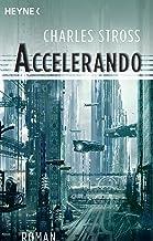 Accelerando: Roman (German Edition)
