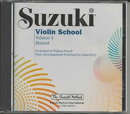 Suzuki Violin School, Vol. 4 (The Suzuki Method Core Materials) by William Preucil Linda Perry(2008-12-01)