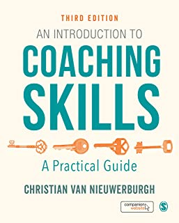 An Introduction to Coaching Skills 3ed: A Practical Guide