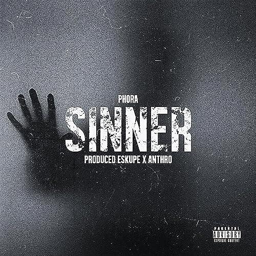 Sinner [Explicit] by Phora on Amazon Music - Amazon com