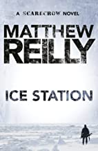 Ice Station: A Scarecrow Novel 1
