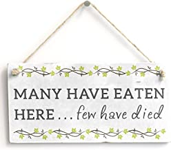 Meijiafei Many Have Eaten Here. - Funny Kitchen Sign for Mum 10