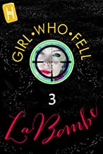Girl Who Fell 3: La Bombe. Offbeat Brit spy series-cum-lesbian love triangle. Killing Eve meets woman James Bond meets Helen of Troy. —Moscow, the AI hybrids fight in the snow (HAIL THE QUEEN series)