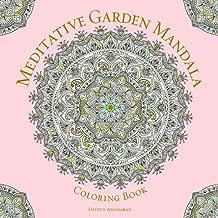 Meditative Garden Mandala Coloring Book (Serene Coloring)