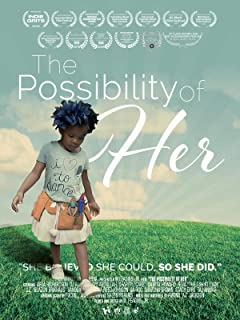 The Possibility of Her