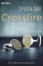 Crossfire. Versuchung: Band 1   Roman (German Edition)