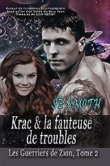 Krac & la fauteuse de troubles (Les Guerriers de Zion t. 2) Format Kindle