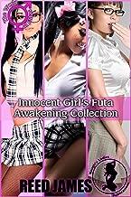 Innocent Girl's Futa Awakening Collection (Futa Naked in School Book 9)