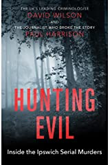 Hunting Evil: Inside the Ipswich Serial Murders Kindle Edition