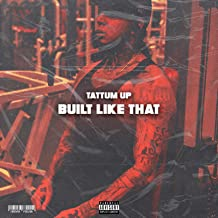 Built Like That (feat. Nel & Listo) [Explicit]