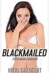BLACKMAILED (Crossdressing, Feminization) (English Edition) Format Kindle