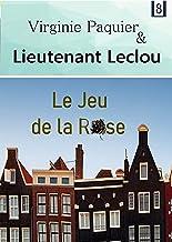Le jeu de la rose: roman policier (Enquêtes Leclou t. 8)