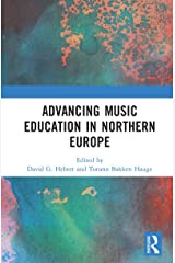 Advancing Music Education in Northern Europe Kindle Edition