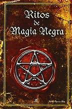 Ritos de magia negra / Black Magic Rites (Spanish Edition)