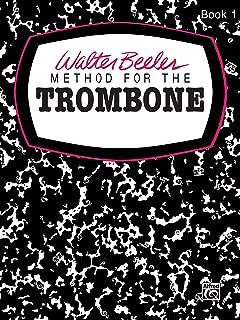 Walter Beeler Method for the Trombone, Bk 1 (Walter Beeler Series for Brass Instruments)