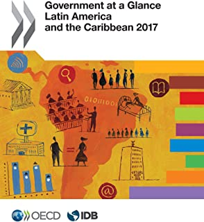 Government at a Glance: Latin America and the Caribbean 2017