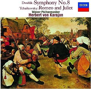 ドヴォルザーク:交響曲第8番/チャイコフスキー:幻想序曲「ロメオとジュリエット」