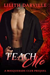 Teach Me: Connor's story (Masquerade Club Duet Book 3) Kindle Edition