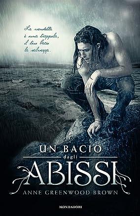 Un bacio dagli abissi (Chrysalide)