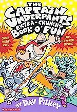 The Captain Underpants Extra-Crunchy Book O' Fun (Captain Underpants)